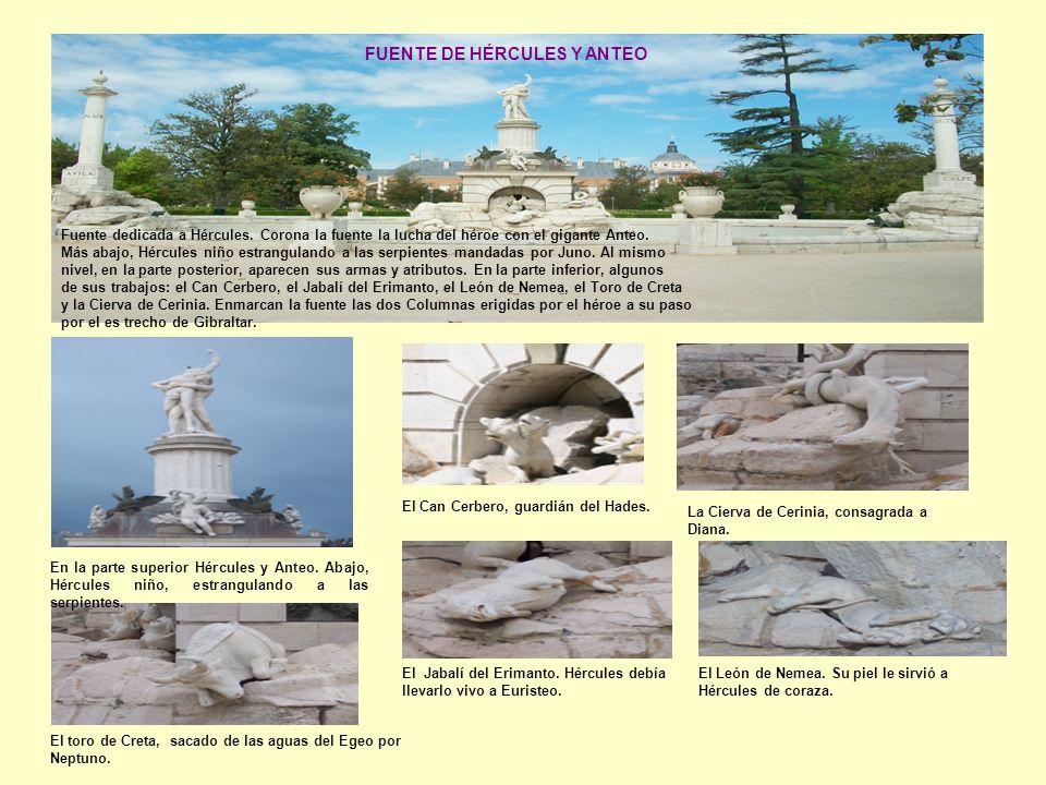 Fuente dedicada a Hércules. Corona la fuente la lucha del héroe con el gigante Anteo.
