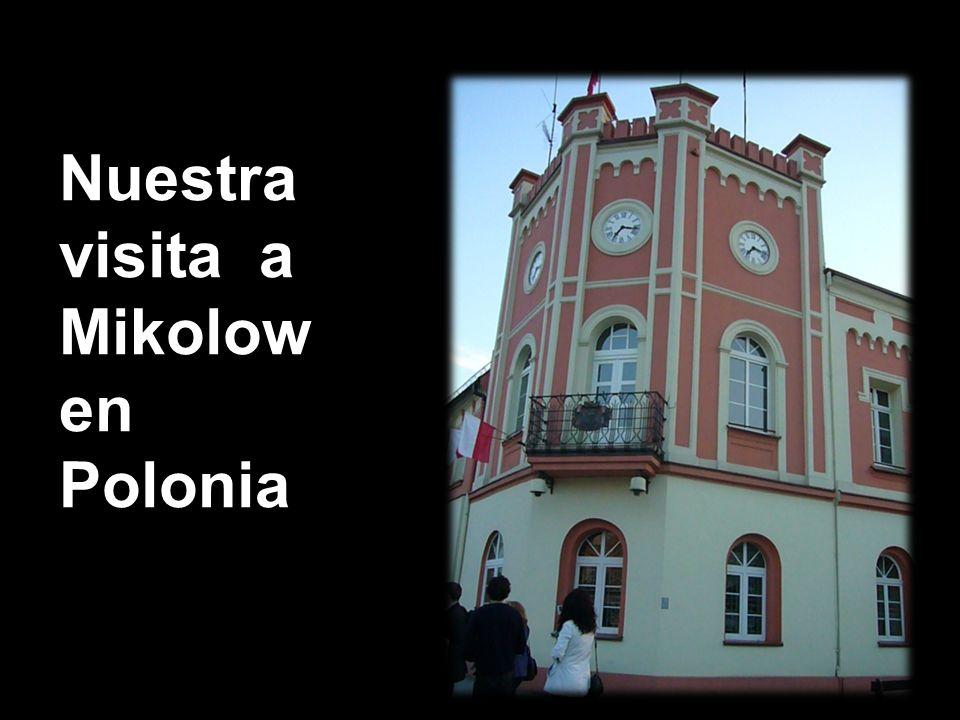 Nuestra visita a Mikolow en Polonia