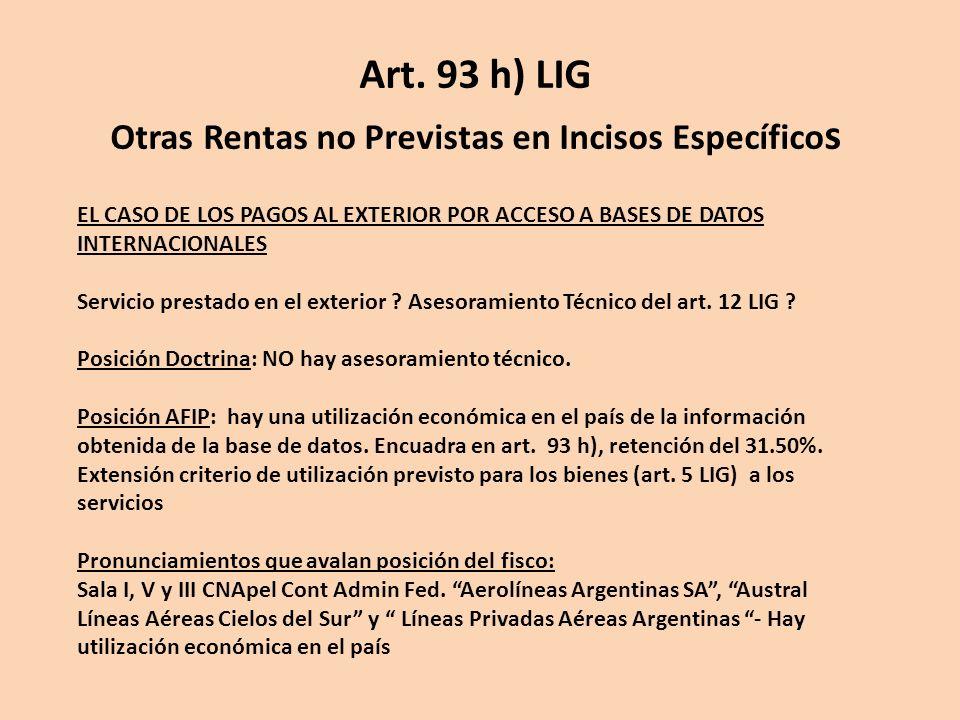 EL CASO DE LOS PAGOS AL EXTERIOR POR ACCESO A BASES DE DATOS INTERNACIONALES Servicio prestado en el exterior ? Asesoramiento Técnico del art. 12 LIG
