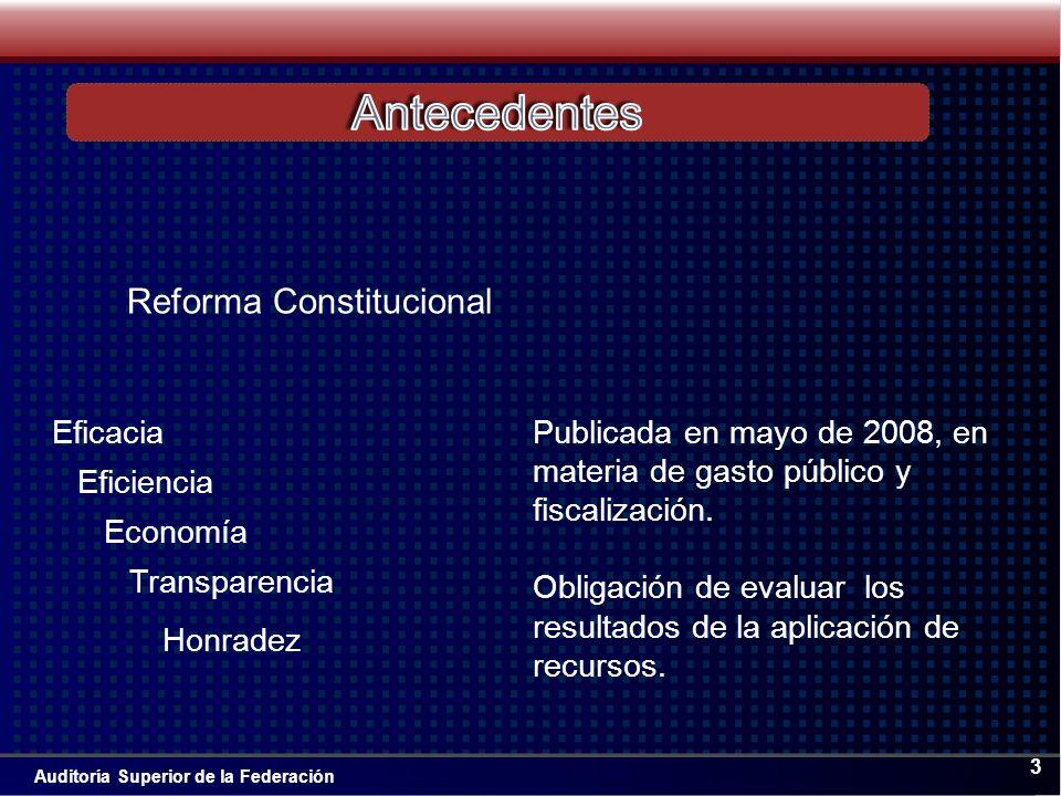 Auditoría Superior de la Federación 3 Publicada en mayo de 2008, en materia de gasto público y fiscalización.