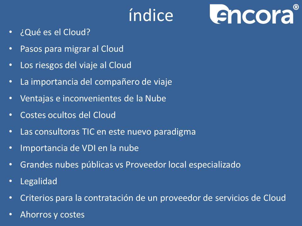 índice ¿Qué es el Cloud.