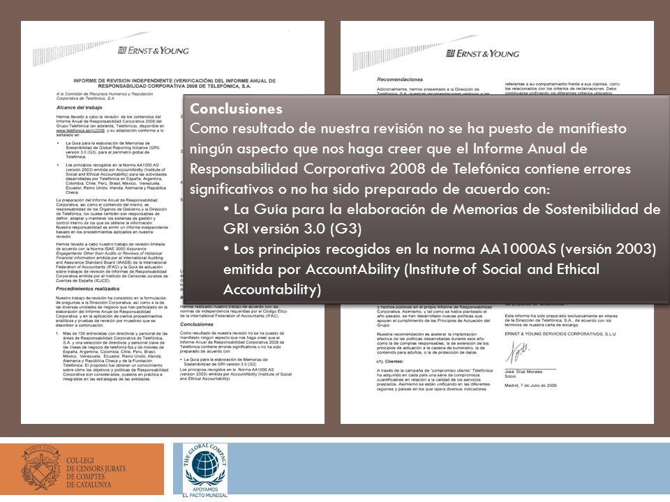 Conclusiones Como resultado de nuestra revisión no se ha puesto de manifiesto ningún aspecto que nos haga creer que el Informe Anual de Responsabilida