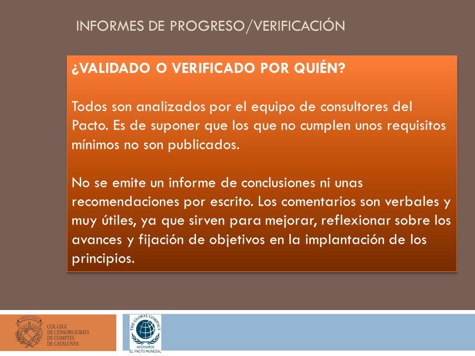 INFORMES DE PROGRESO/VERIFICACIÓN ¿VALIDADO O VERIFICADO POR QUIÉN.