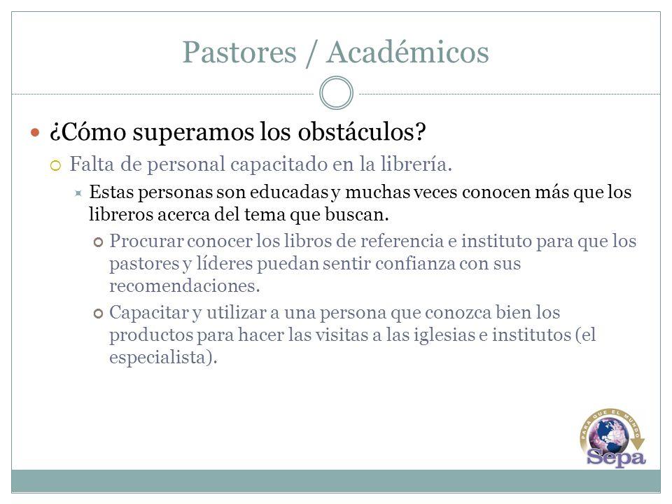 Pastores / Académicos ¿Cómo superamos los obstáculos.