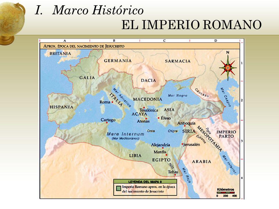 I. Marco Histórico EL IMPERIO ROMANO