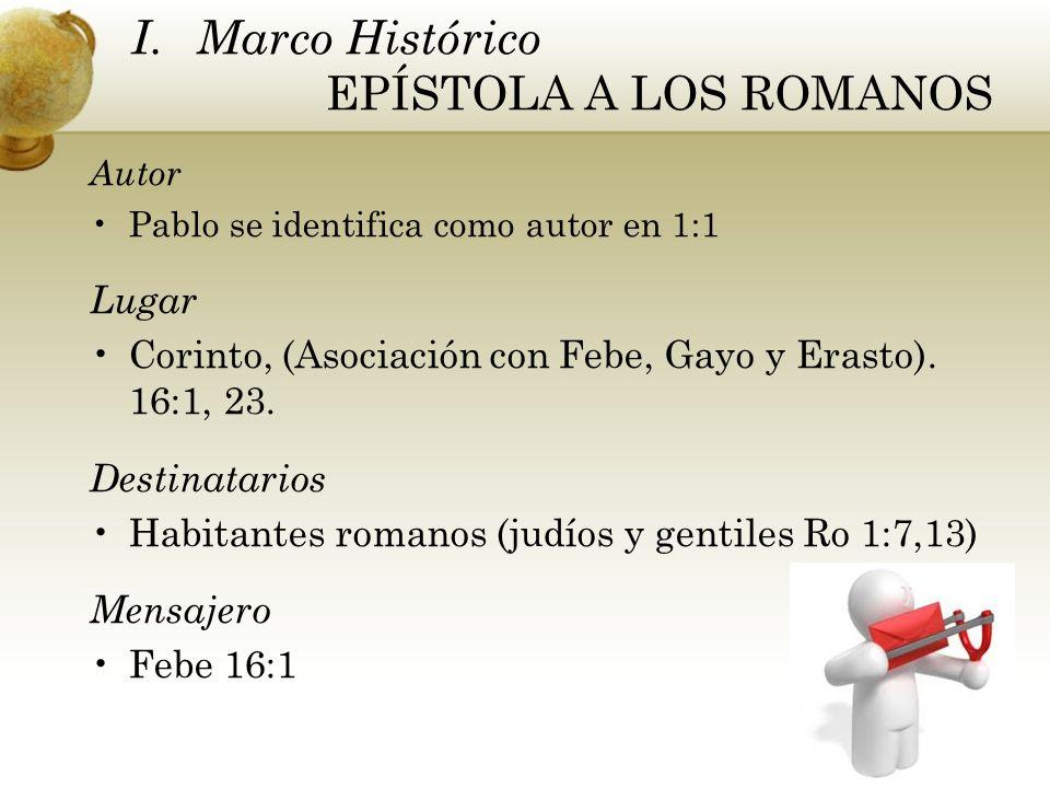 I. Marco Histórico EPÍSTOLA A LOS ROMANOS