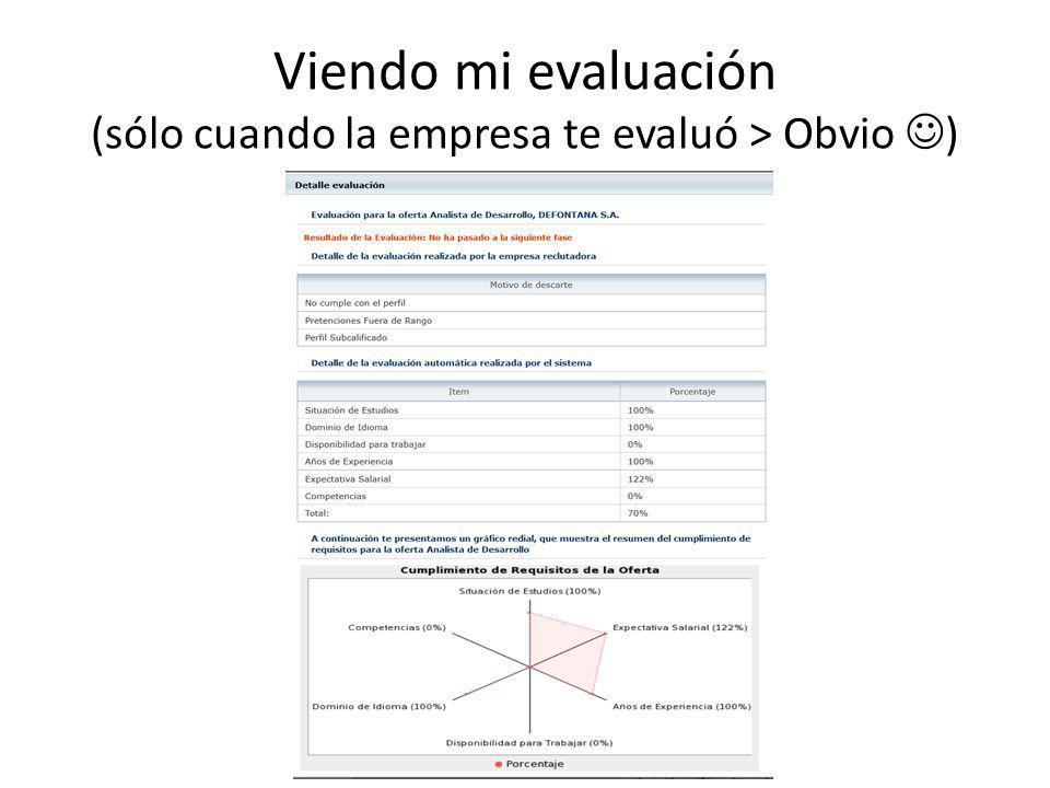 Viendo mi evaluación (sólo cuando la empresa te evaluó > Obvio )