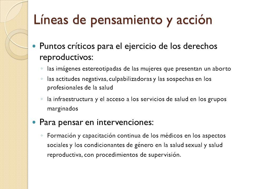 Líneas de pensamiento y acción Puntos críticos para el ejercicio de los derechos reproductivos: las imágenes estereotipadas de las mujeres que present