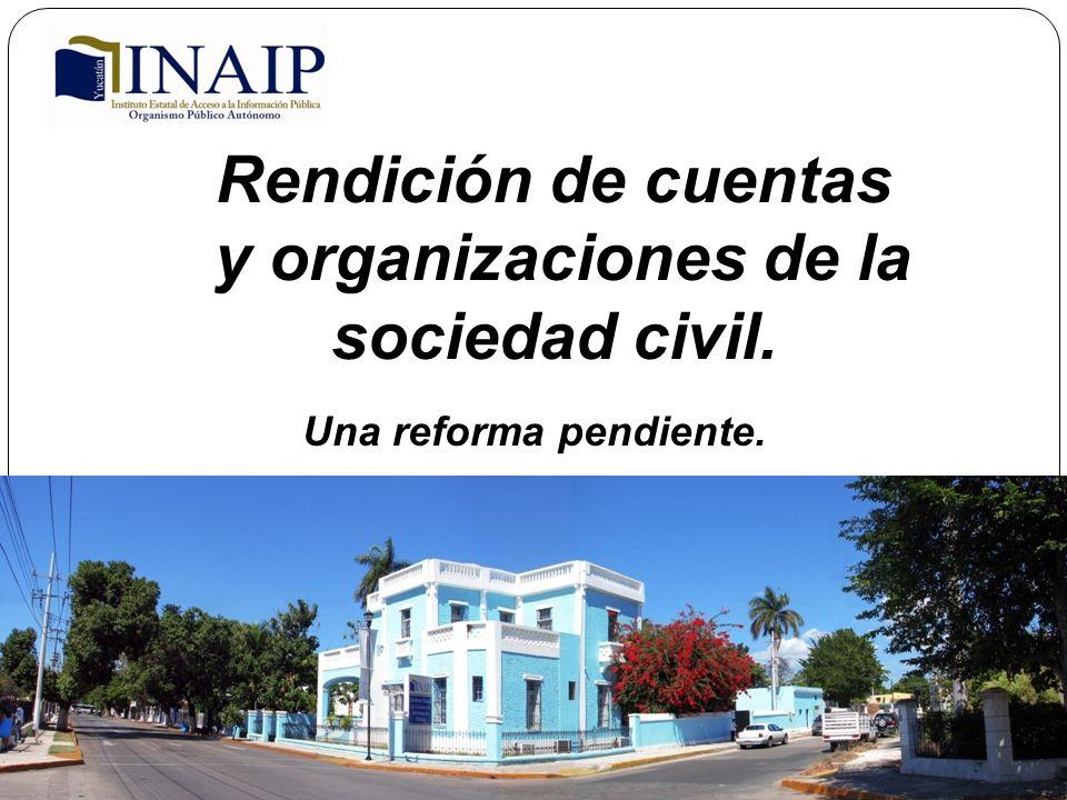 Rendición de cuentas y organizaciones de la sociedad civil. Una reforma pendiente.