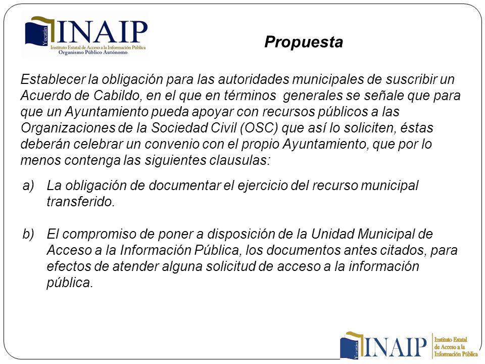 Establecer la obligación para las autoridades municipales de suscribir un Acuerdo de Cabildo, en el que en términos generales se señale que para que u