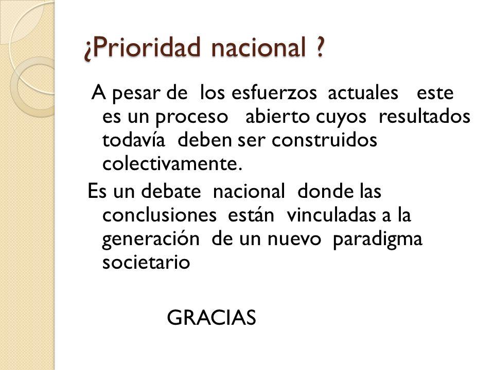 ¿Prioridad nacional .
