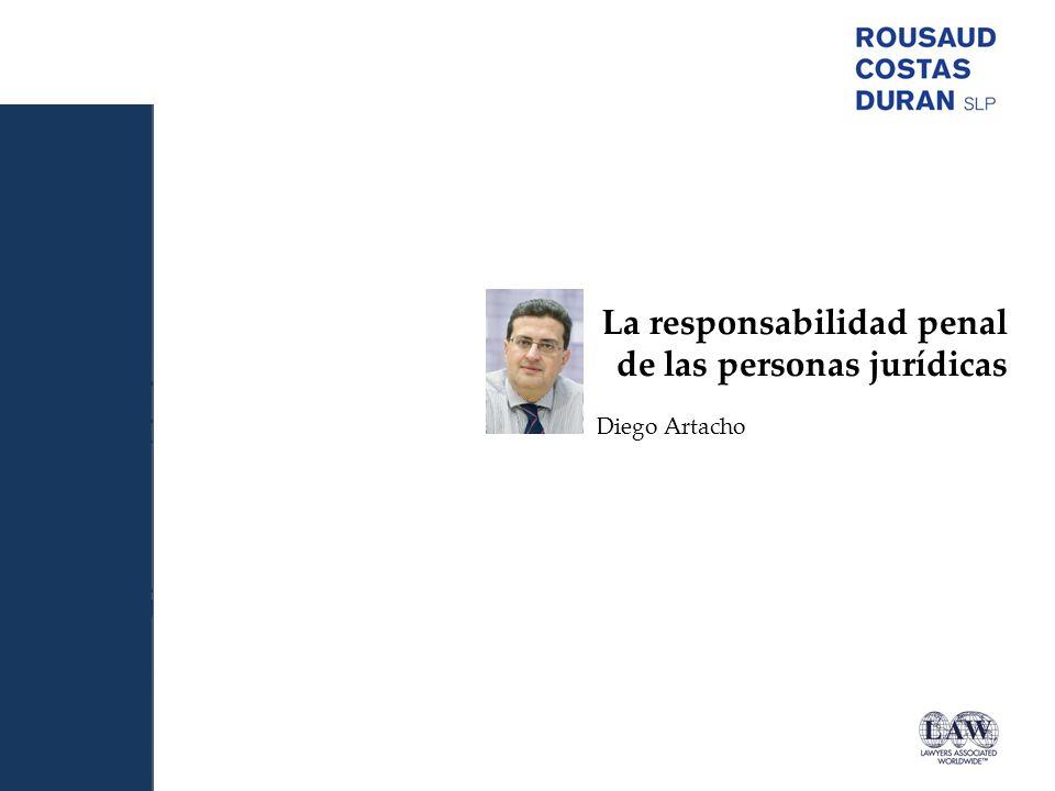 La responsabilidad penal de las personas jurídicas Diego Artacho