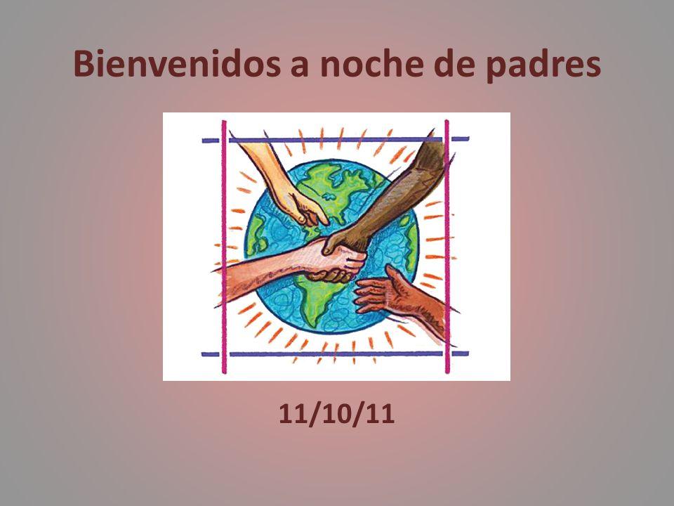 Bienvenidos a noche de padres 11/10/11