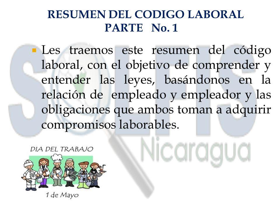 RESUMEN DEL CODIGO LABORAL PARTE No.