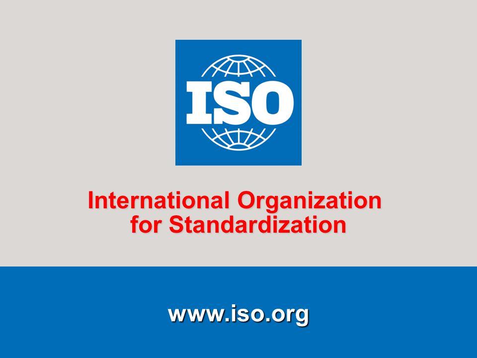 9 9 www.iso.org International Organization for Standardization
