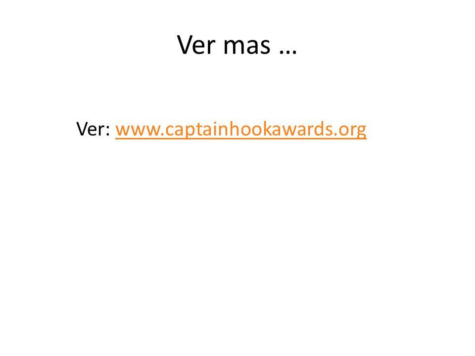 Ver mas … Ver: www.captainhookawards.orgwww.captainhookawards.org