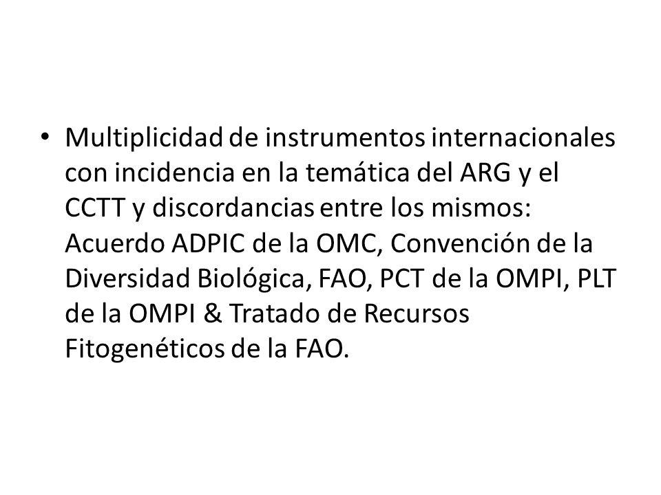 Multiplicidad de instrumentos internacionales con incidencia en la temática del ARG y el CCTT y discordancias entre los mismos: Acuerdo ADPIC de la OM