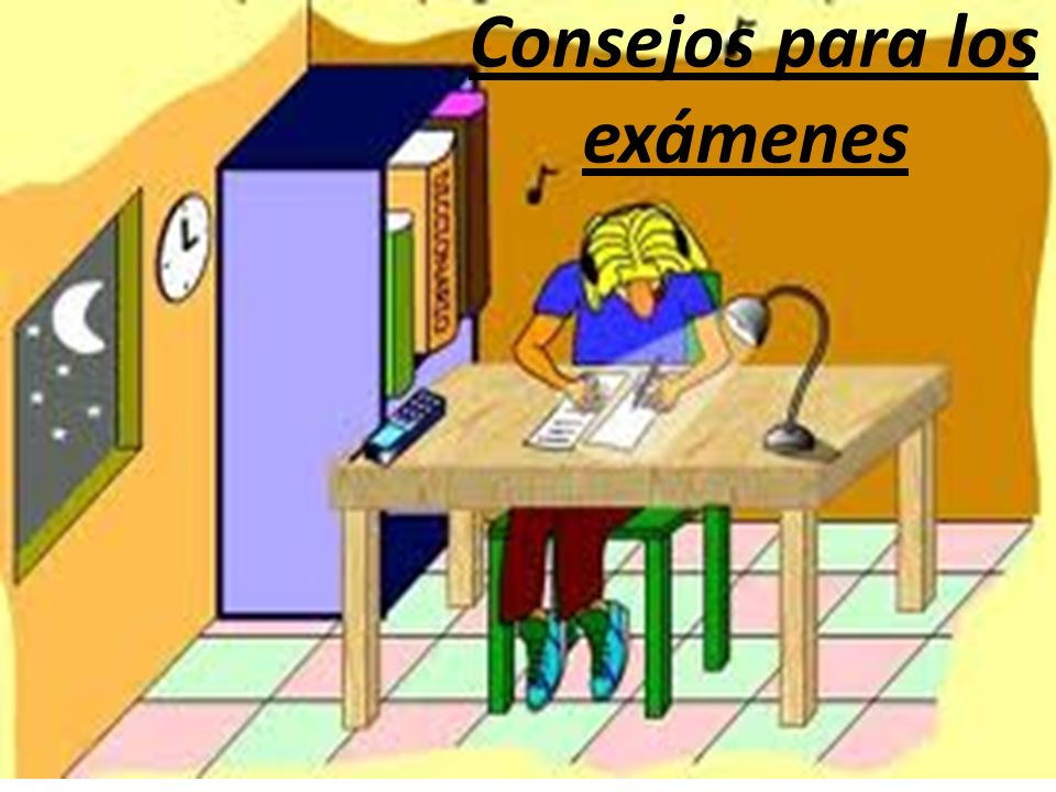 Consejos para los exámenes