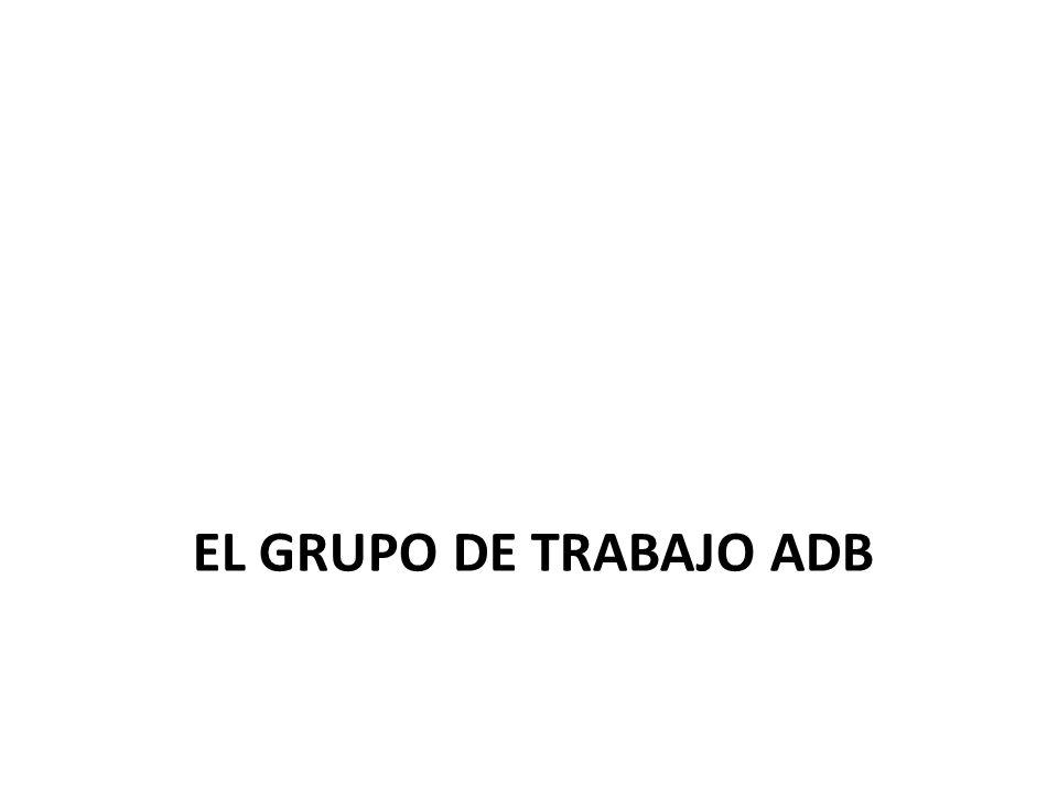 EL GRUPO DE TRABAJO ADB