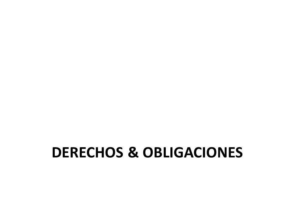 DERECHOS & OBLIGACIONES