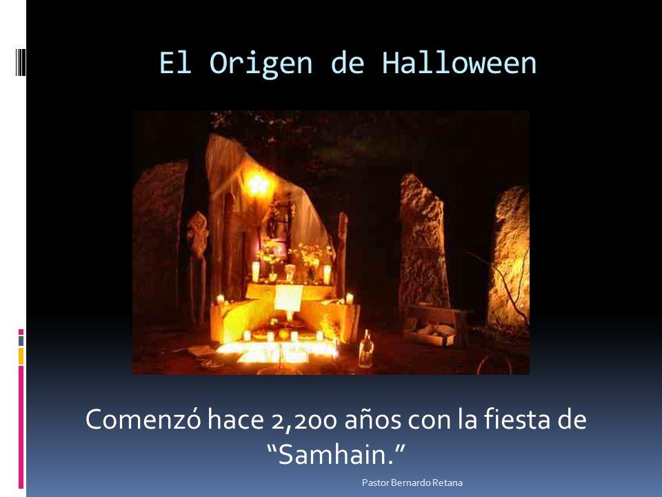 El Origen de Halloween Comenzó hace 2,200 años con la fiesta de Samhain. Pastor Bernardo Retana