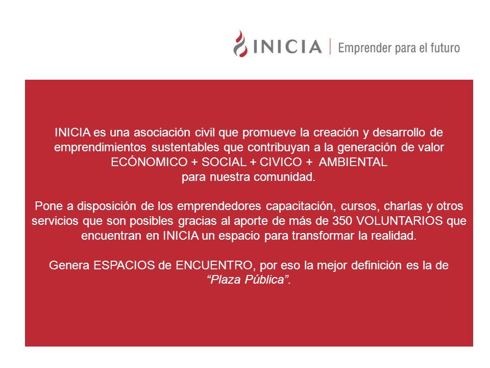 INICIA es una asociación civil que promueve la creación y desarrollo de emprendimientos sustentables que contribuyan a la generación de valor ECÓNOMIC