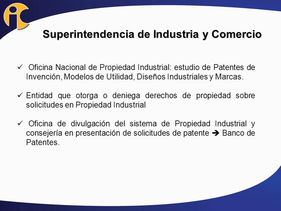 Superintendencia de Industria y Comercio Oficina Nacional de Propiedad Industrial: estudio de Patentes de Invención, Modelos de Utilidad, Diseños Indu