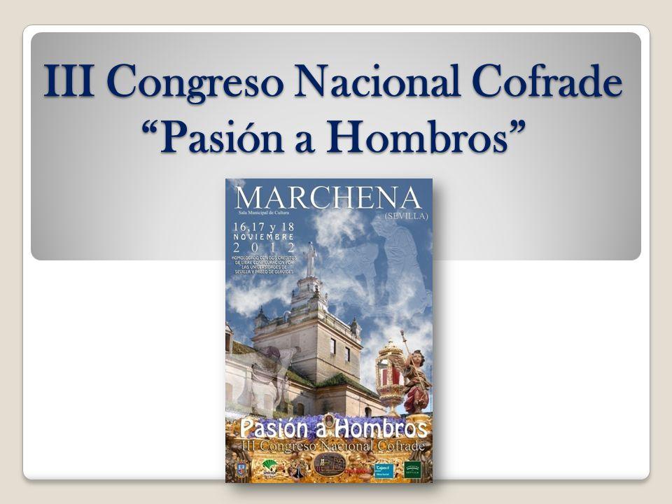 III Congreso Nacional Cofrade Pasión a Hombros
