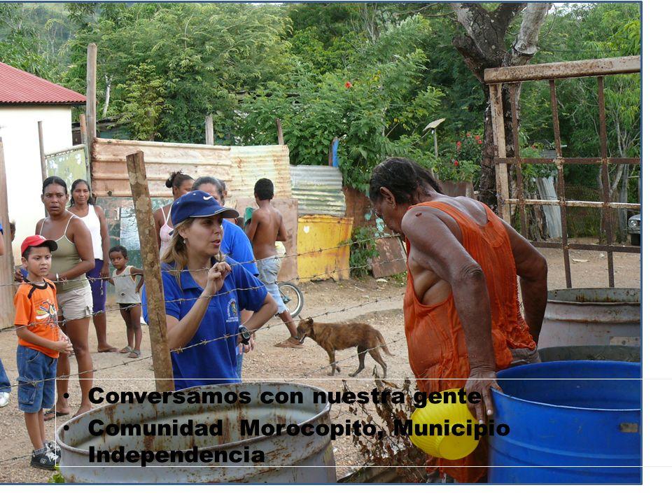 Conversamos con nuestra gente Comunidad Morocopito, Municipio Independencia