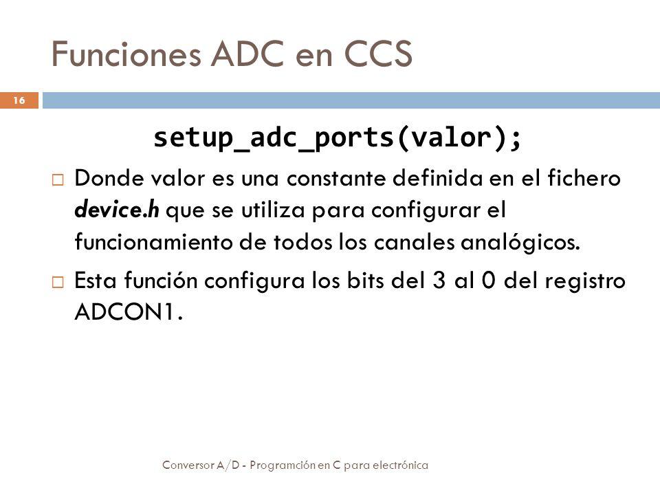 Funciones ADC en CCS Conversor A/D - Programción en C para electrónica 17