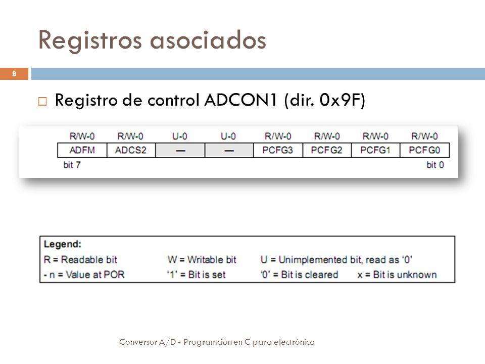 Configuraciones Conversor A/D - Programción en C para electrónica 9 Selección del reloj de conversión.