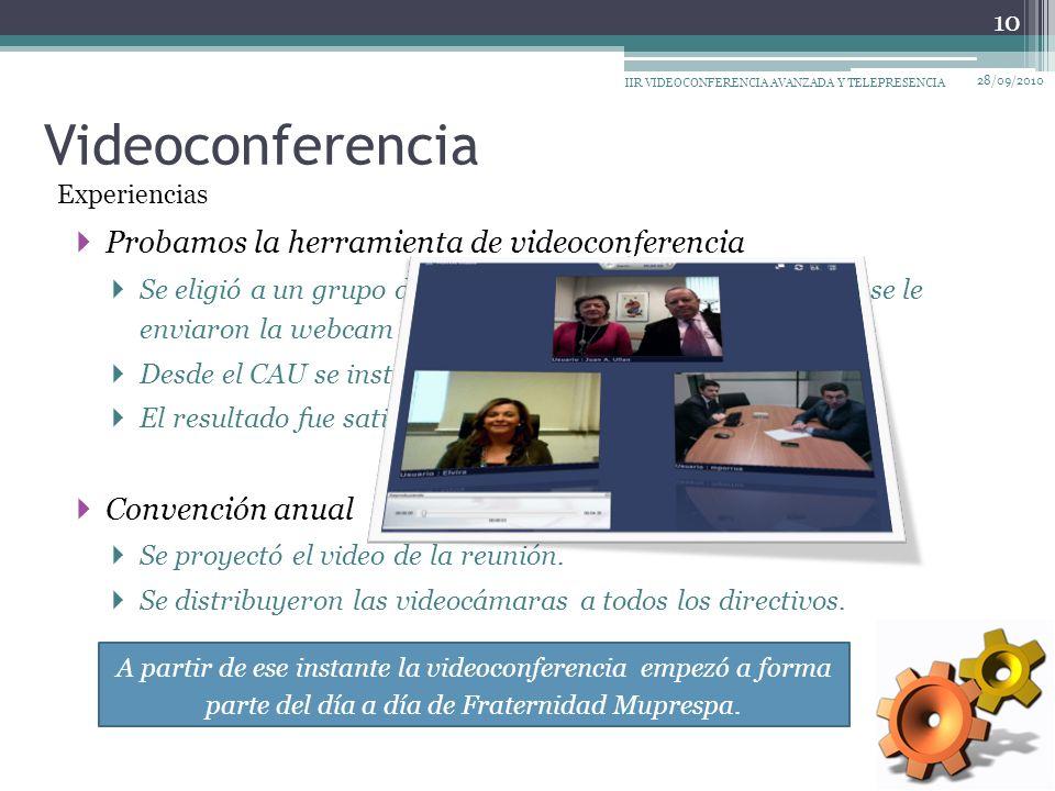 Probamos la herramienta de videoconferencia Se eligió a un grupo de directivos para la prueba a los que se le enviaron la webcam y los auriculares.