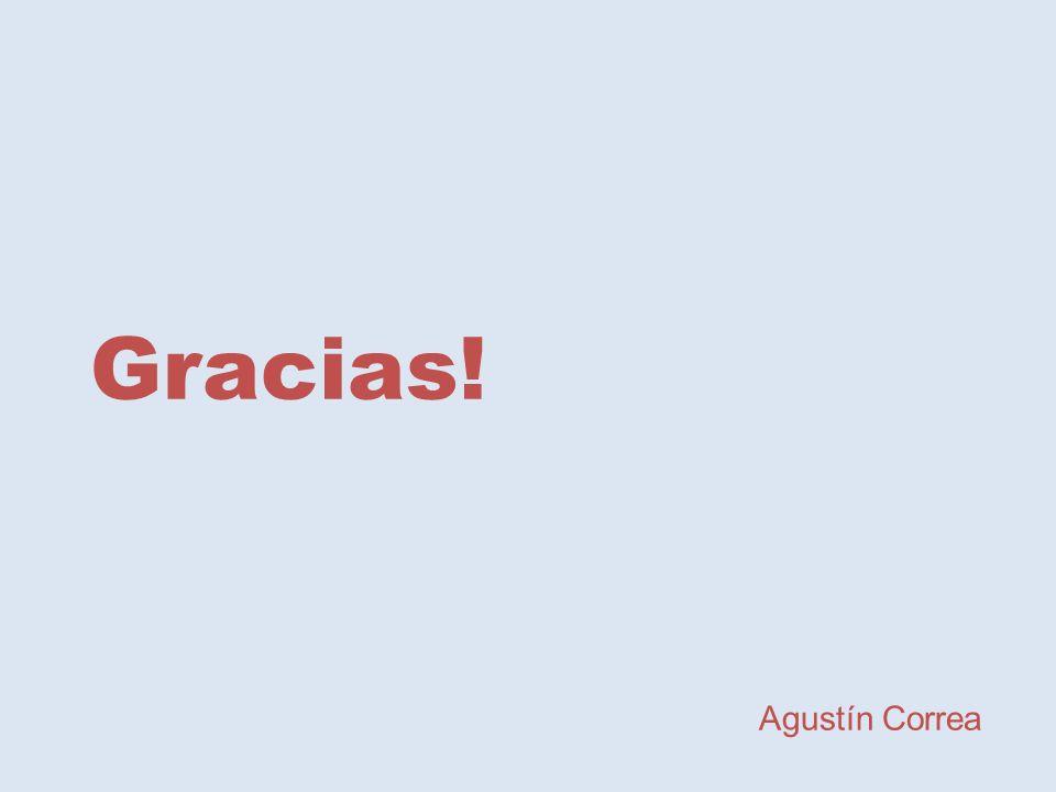 Gracias! Agustín Correa