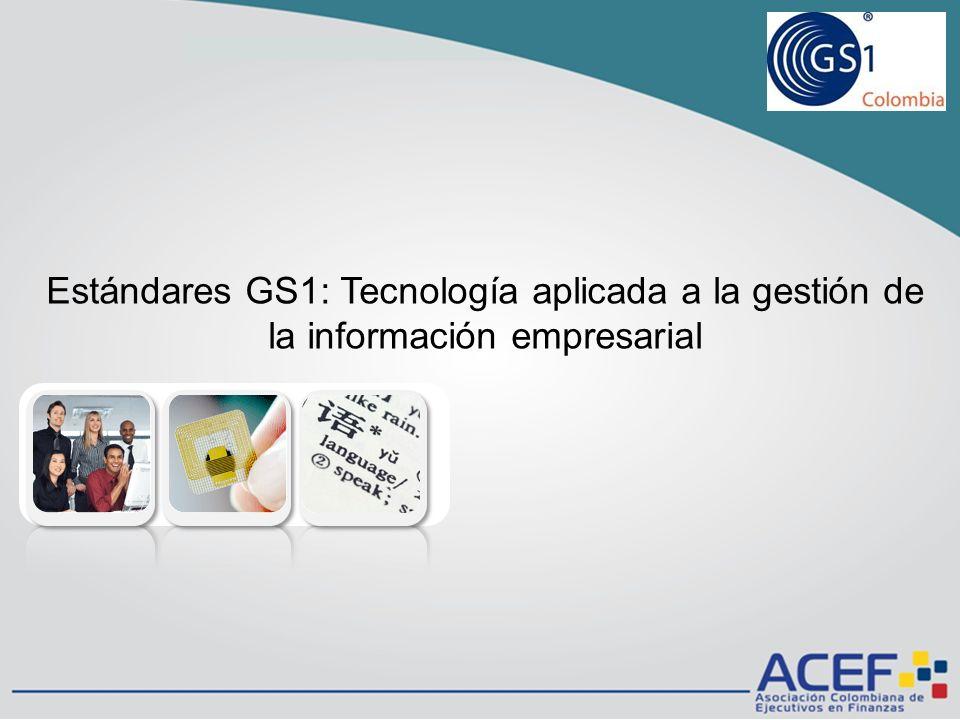 Estándares GS1: Tecnología aplicada a la gestión de la información empresarial