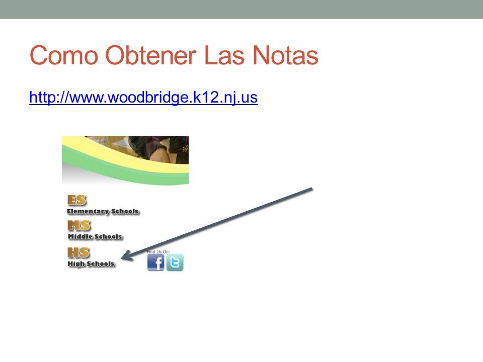 Como Obtener Las Notas http://www.woodbridge.k12.nj.us