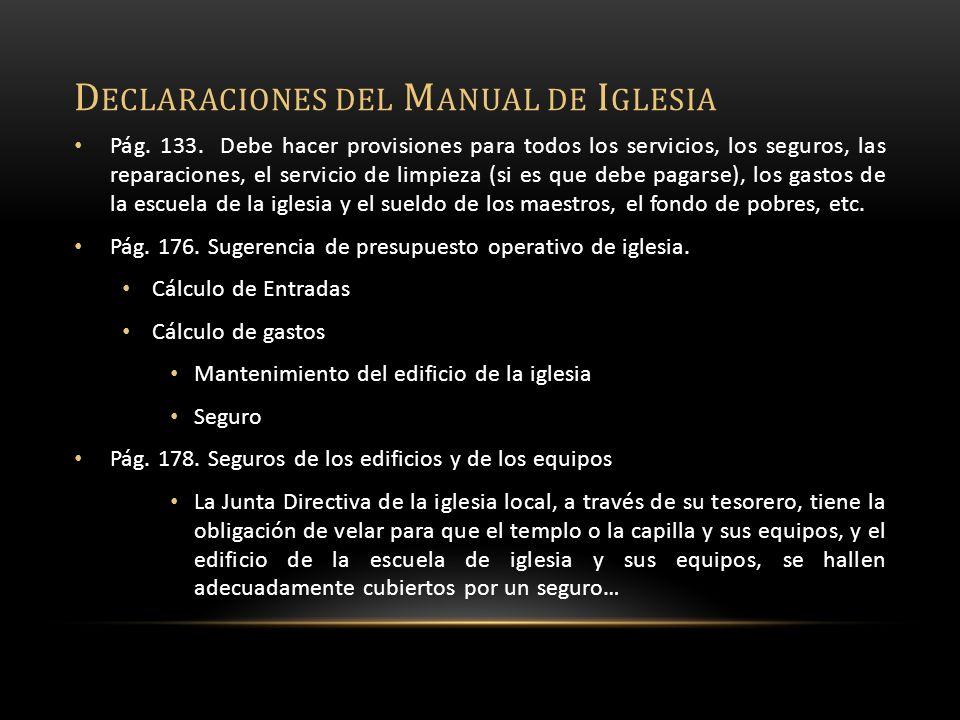 D ECLARACIONES DEL M ANUAL DE I GLESIA Pág. 133.