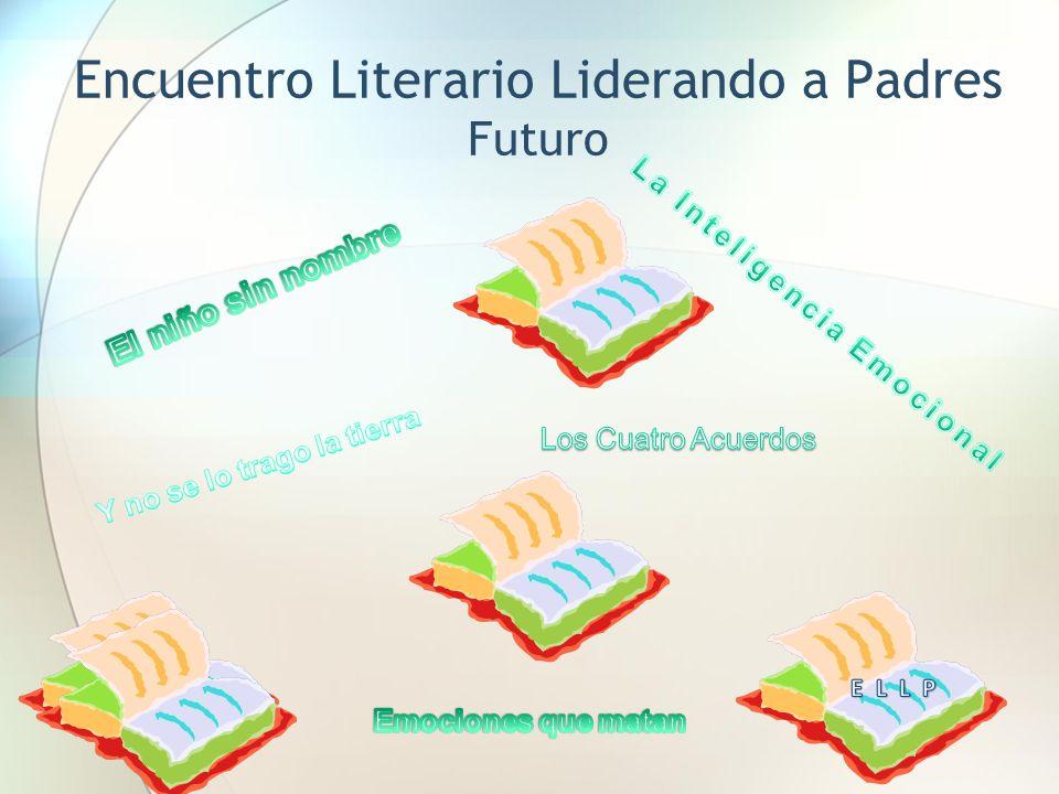 Encuentro Literario Liderando a Padres Futuro
