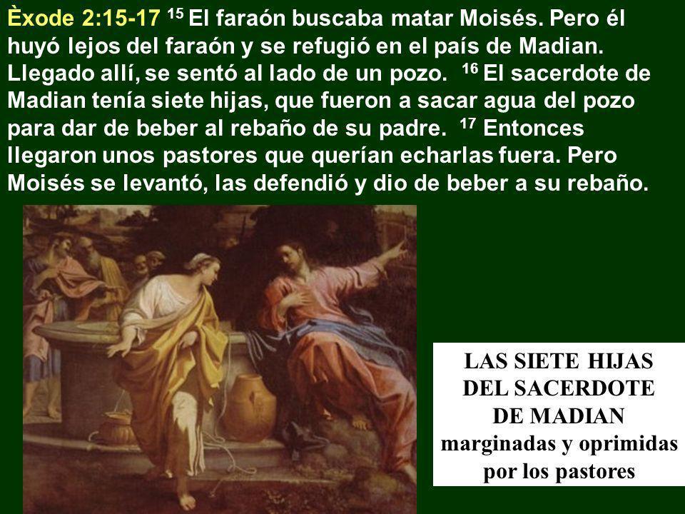 Èxode 2:15-17 15 El faraón buscaba matar Moisés. Pero él huyó lejos del faraón y se refugió en el país de Madian. Llegado allí, se sentó al lado de un