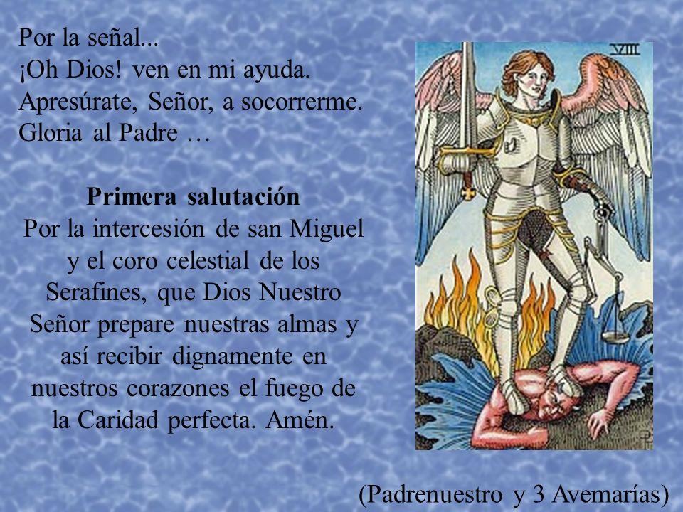 ORACION A SAN MIGUEL San Miguel Arcángel, defiéndenos en la batalla.