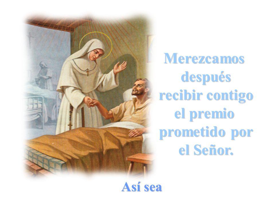 De modo que, practicando con ellos, por Cristo, muchas obras de caridad,