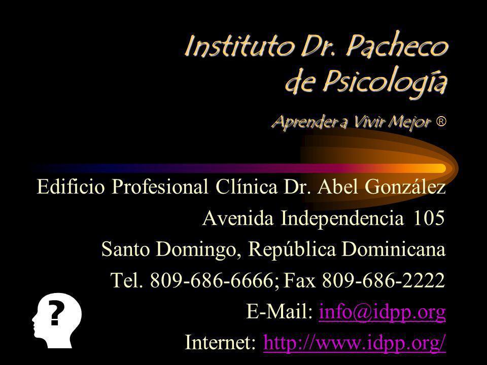 Instituto Dr. Pacheco de Psicología Aprender a Vivir Mejor Instituto Dr. Pacheco de Psicología Aprender a Vivir Mejor ® Edificio Profesional Clínica D