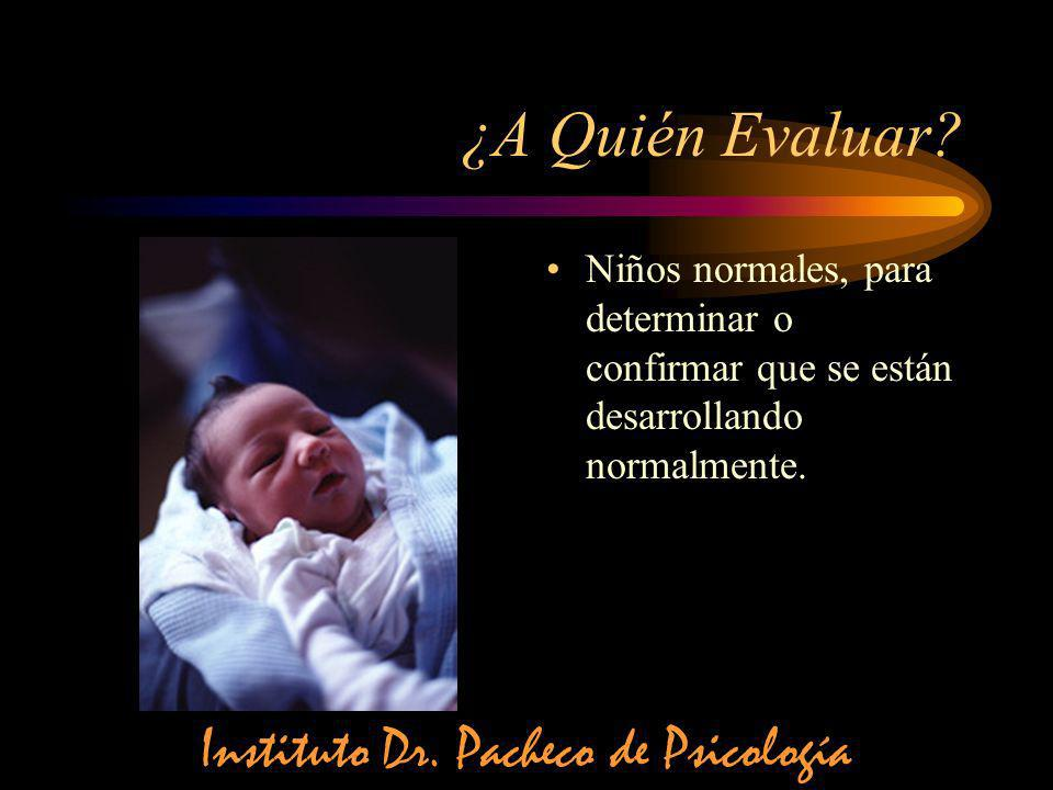 Niños producto de embarazos de alto riesgo o que han sido objeto de algún sufrimiento o trauma perinatal.