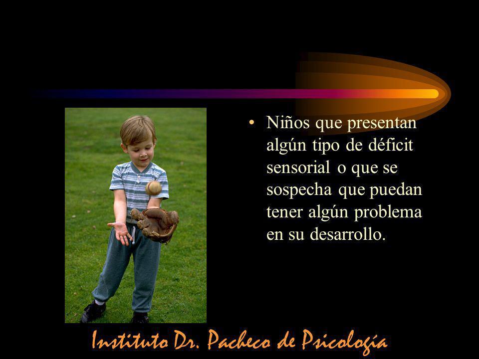 Niños que presentan algún tipo de déficit sensorial o que se sospecha que puedan tener algún problema en su desarrollo. Instituto Dr. Pacheco de Psico