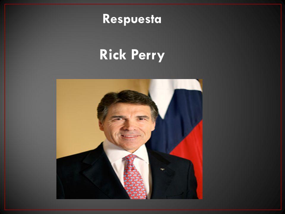Rick Perry Respuesta