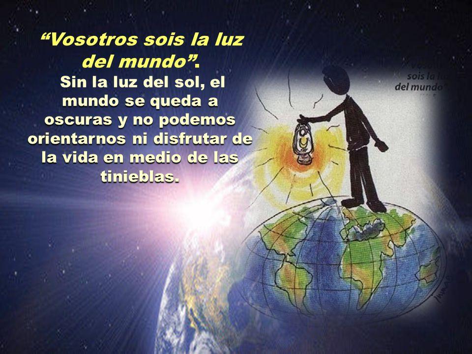 mismo modo, los discípulos de Jesús han de contribuir a que las gentes saboreen la vida Del mismo modo, los discípulos de Jesús han de contribuir a qu