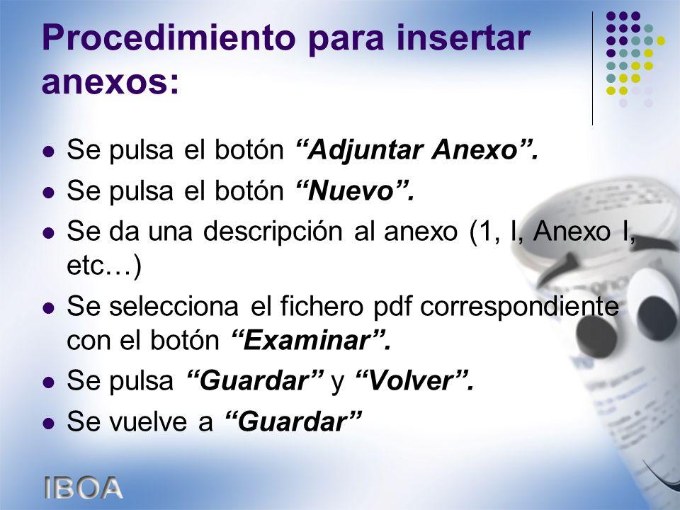 Procedimiento para insertar anexos: Se pulsa el botón Adjuntar Anexo.