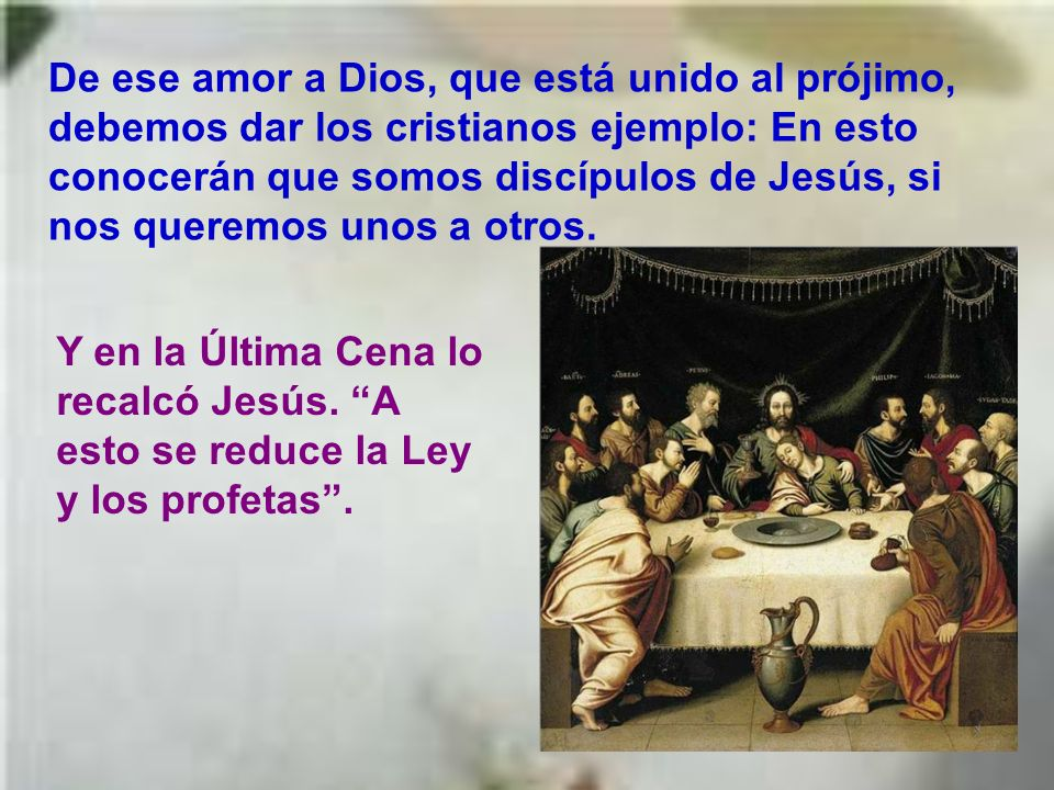 Lo característico de Jesús es cómo lo une con el amor a Dios. Querer amar a Dios sin amar al prójimo es como una trampa; pero querer amar al prójimo s