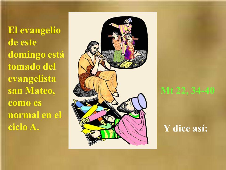 El evangelio de este domingo está tomado del evangelista san Mateo, como es normal en el ciclo A.