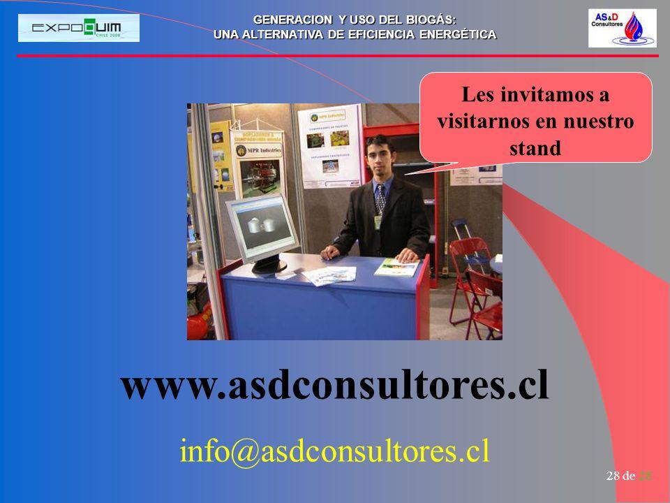 GENERACION Y USO DEL BIOGÁS: UNA ALTERNATIVA DE EFICIENCIA ENERGÉTICA 28 de 28 Muchas Gracias www.asdconsultores.cl info@asdconsultores.cl Les invitam