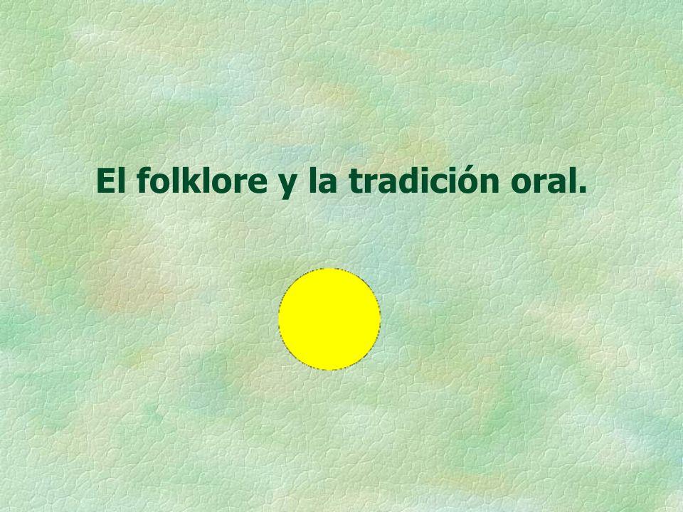 Los primeros contactos del niño con la Literatura § 1.- El folklore y la tradición oral.